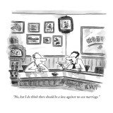 """No, but I do think there should be a law against no-sex marriage."" - New Yorker Cartoon Premium Giclee Print by Christopher Weyant"