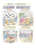 Newly Discovered Learning Disabilities - New Yorker Cartoon Premium Giclee Print by Roz Chast