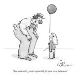 """""""But, remember, you're responsible for your own happiness."""" - New Yorker Cartoon Premium Giclee Print by Leo Cullum"""