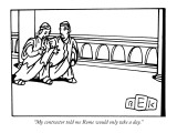 """My contractor told me Rome would only take a day."" - New Yorker Cartoon Premium Giclee Print by Bruce Eric Kaplan"