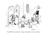 """Stop! Wait! Government's no longer the problem—it's the solution."" - New Yorker Cartoon Premium Giclee Print by David Sipress"
