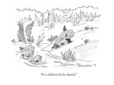 """It's a helluva lot less humid."" - New Yorker Cartoon Premium Giclee Print by Danny Shanahan"
