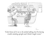 """""""I don't know if it's me or the alcohol talking, but I'm having trouble st…"""" - New Yorker Cartoon Premium Giclee Print by Zachary Kanin"""