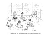 """You say that life is suffering, but isn't it also complaining?"" - New Yorker Cartoon Premium Giclee Print by David Sipress"