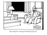 &quot;Just sitting here waiting for Facebook to go away.&quot; - New Yorker Cartoon Premium Giclee Print by Bruce Eric Kaplan
