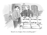 """If you're on a budget, I have something uglier."" - New Yorker Cartoon Premium Giclee Print by Carolita Johnson"