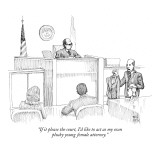 """If it please the court, I'd like to act as my own plucky young female att…"" - New Yorker Cartoon Premium Giclee Print by Paul Noth"