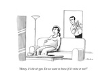 """Honey, it's the ob-gyn. Do we want to know if it's mine or not?"" - New Yorker Cartoon Premium Giclee Print by Joe Dator"