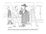 """And remember, if you need anything I'm available 24/6."" - New Yorker Cartoon Premium Giclee Print by Robert Mankoff"