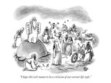 """I hope this isn't meant to be a criticism of our current life style."" - New Yorker Cartoon Premium Giclee Print by Frank Cotham"