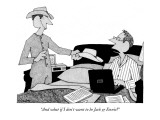 """""""And what if I don't want to be Jack or Ennis?"""" - New Yorker Cartoon Premium Giclee Print by William Haefeli"""
