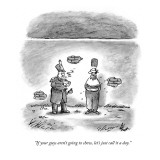"""If your guys aren't going to show, let's just call it a day."" - New Yorker Cartoon Premium Giclee Print by Frank Cotham"
