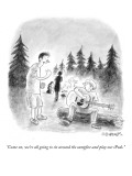 """Come on, we're all going to sit around the campfire and play our iPods."" - New Yorker Cartoon Premium Giclee Print by Pat Byrnes"
