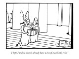"""I hope Pandora doesn't already have a box of mankind's evils."" - New Yorker Cartoon Premium Giclee Print by Bruce Eric Kaplan"