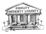 Equality, Fraternity, Liquidity - New Yorker Cartoon Premium Giclee Print by Lee Lorenz