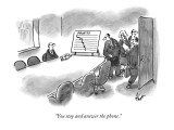 """You stay and answer the phone."" - New Yorker Cartoon Premium Giclee Print by Frank Cotham"