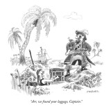 """""""Arr, we found your luggage, Captain."""" - New Yorker Cartoon Premium Giclee Print by Pat Byrnes"""