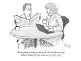 """I was going to wake you up with oral sex this morning, but you looked lik…"" - New Yorker Cartoon Premium Giclee Print by Carolita Johnson"