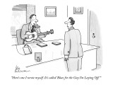 """""""Here's one I wrote myself. It's called 'Blues for the Guy I'm Laying Off.…"""" - New Yorker Cartoon Premium Giclee Print by Leo Cullum"""