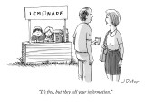 """It's free, but they sell your information."" - New Yorker Cartoon Premium Giclee Print by Joe Dator"