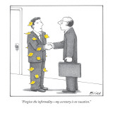 """Forgive the informality—my secretary is on vacation.""   - New Yorker Cartoon Premium Giclee Print by Harry Bliss"