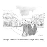 """""""The right hand doesn't even know what the right hand is doing."""" - New Yorker Cartoon Premium Giclee Print by Pat Byrnes"""