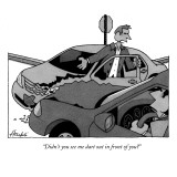"""Didn't you see me dart out in front of you?"" - New Yorker Cartoon Premium Giclee Print by William Haefeli"