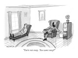 """""""You're not crazy.  You want crazy?"""" - New Yorker Cartoon Premium Giclee Print by Jason Patterson"""