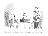 """Do you have any California wines that support same-sex marriage? - New Yorker Cartoon Premium Giclee Print by Christopher Weyant"