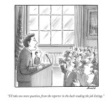 """I'll take one more question, from the reporter in the back reading the jo…"" - New Yorker Cartoon Premium Giclee Print by Harry Bliss"