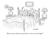 """By the way, what's your position on some-sex marriage?"" - New Yorker Cartoon Premium Giclee Print by Robert Mankoff"