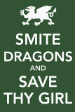 Smite Dragons and Save Thy Girl Masterprint
