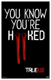 True Blood - You Know You're Hooked Masterdruck