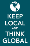Keep Local and Think Global Masterprint