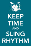 Keep Time and Sling Rhythm Masterprint