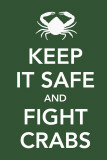 Keep It Safe and Fight Crabs Masterprint