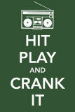 Hit Play and Crank It Masterprint