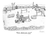 """Over, damn you, over!"" - New Yorker Cartoon Premium Giclee Print by Zachary Kanin"