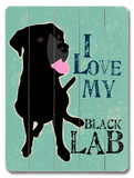 I Love My Black Lab Wood Sign by Oliphant Ginger