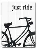 Just Ride Wood Sign