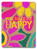 You make me happy Wood Sign