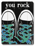 You Rock - Blue Laces Wood Sign