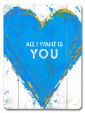 All I want (Blue) Wood Sign