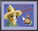 Chi Wow Wow Tequila Art by Brian Rubenacker