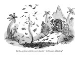 """By God, gentlemen, I believe we've found it—the Fountain of Funding!"" - New Yorker Cartoon Premium Giclee Print by Lee Lorenz"