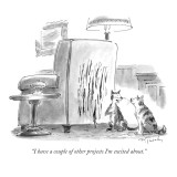 """I have a couple of other projects I'm excited about."" - New Yorker Cartoon Premium Giclee Print by Mike Twohy"