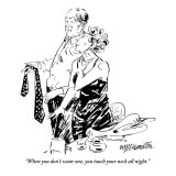 """When you don't wear one, you touch your neck all night."" - New Yorker Cartoon Premium Giclee Print by William Hamilton"