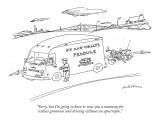 """Sorry, but I'm going to have to issue you a summons for  reckless grammar…"" - New Yorker Cartoon Premium Giclee Print by Michael Maslin"