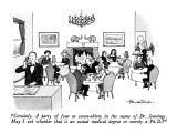 """Certainly.  A party of four at seven-thirty in the name of Dr. Jennings. …"" - New Yorker Cartoon Premium Giclee Print by J.B. Handelsman"