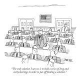 """""""The only solution I can see is to hold a series of long and costly hearin…"""" - New Yorker Cartoon Premium Giclee Print by Jack Ziegler"""